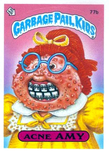 Garbage Pail Kids: Still Amazingly Gross Acne