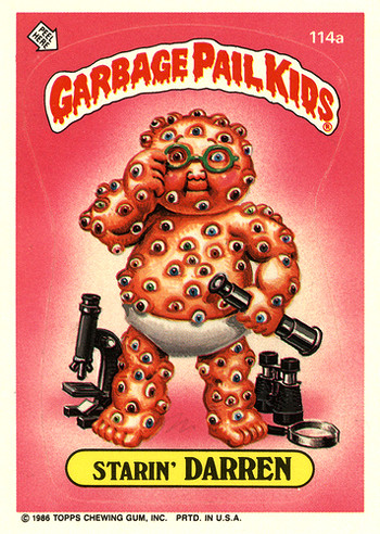 Garbage Pail Kids: Still Amazingly Gross Darren