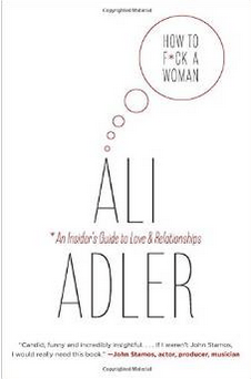 ali adler how to f*ck a woman book comedy sex