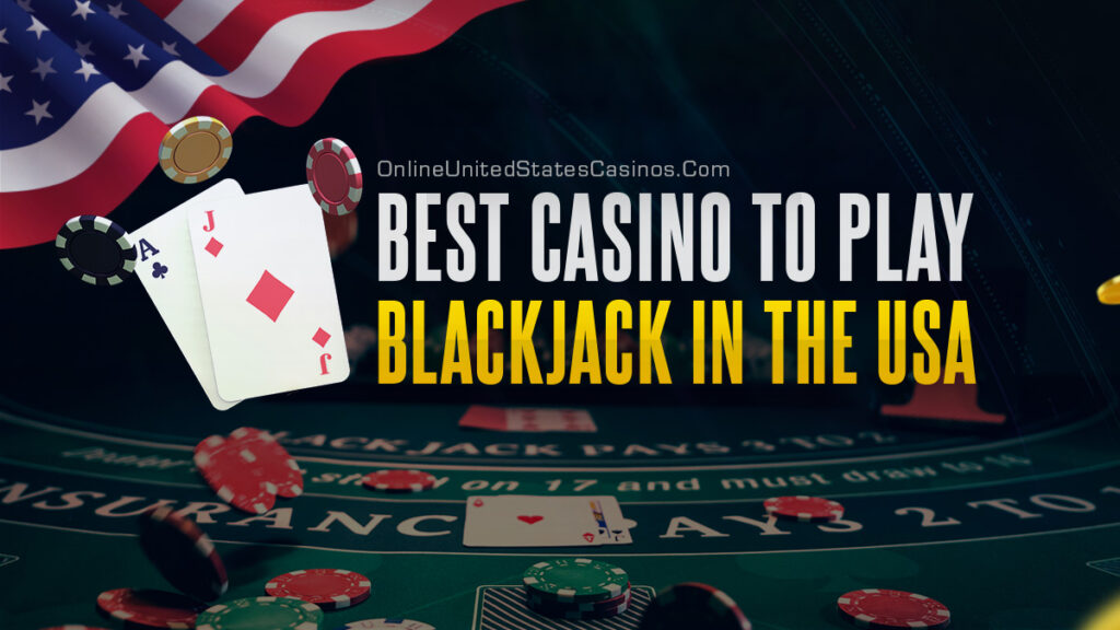 best casino to play blackjack in the USA 1